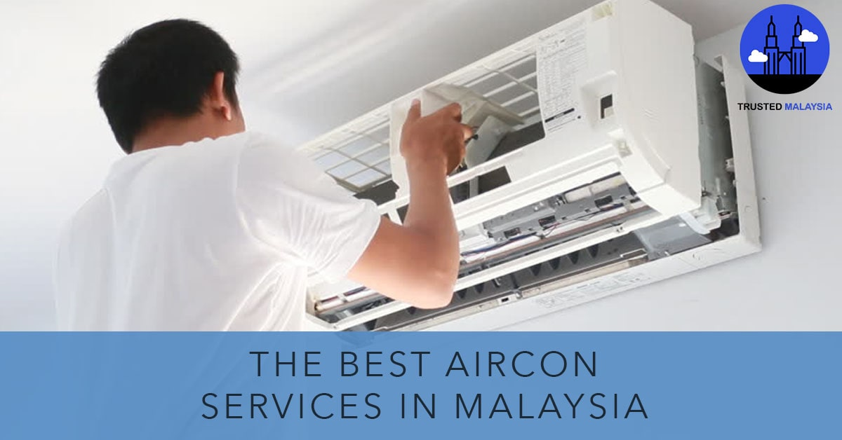 Best Aircon Services in Malaysia