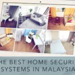 Best Home Security System in Malaysia