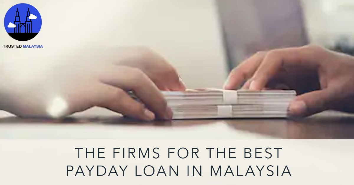 Best Payday Loan in Malaysia
