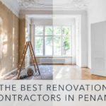 Best Renovation Contractor in Penang