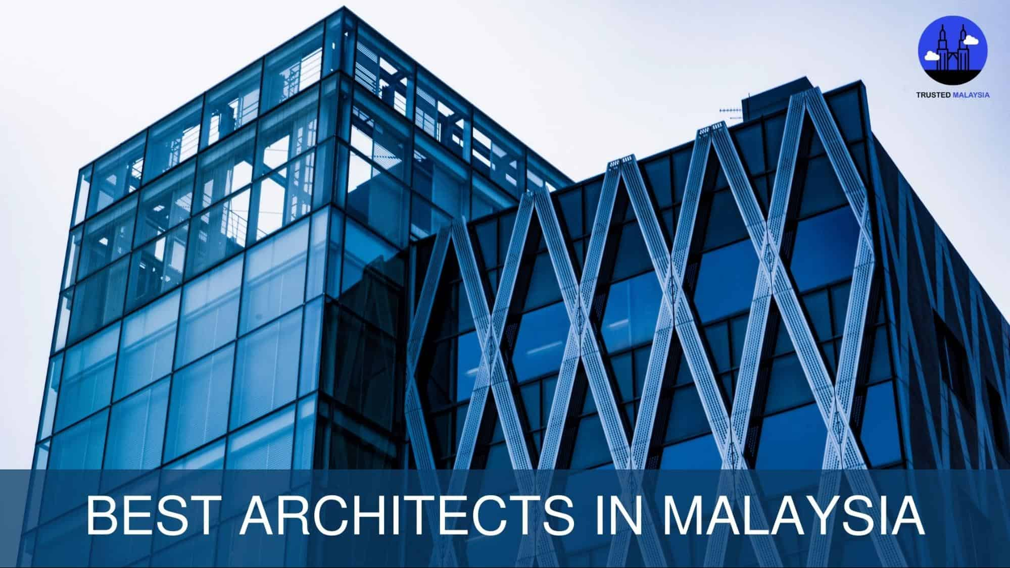 Best Architects in Malaysia