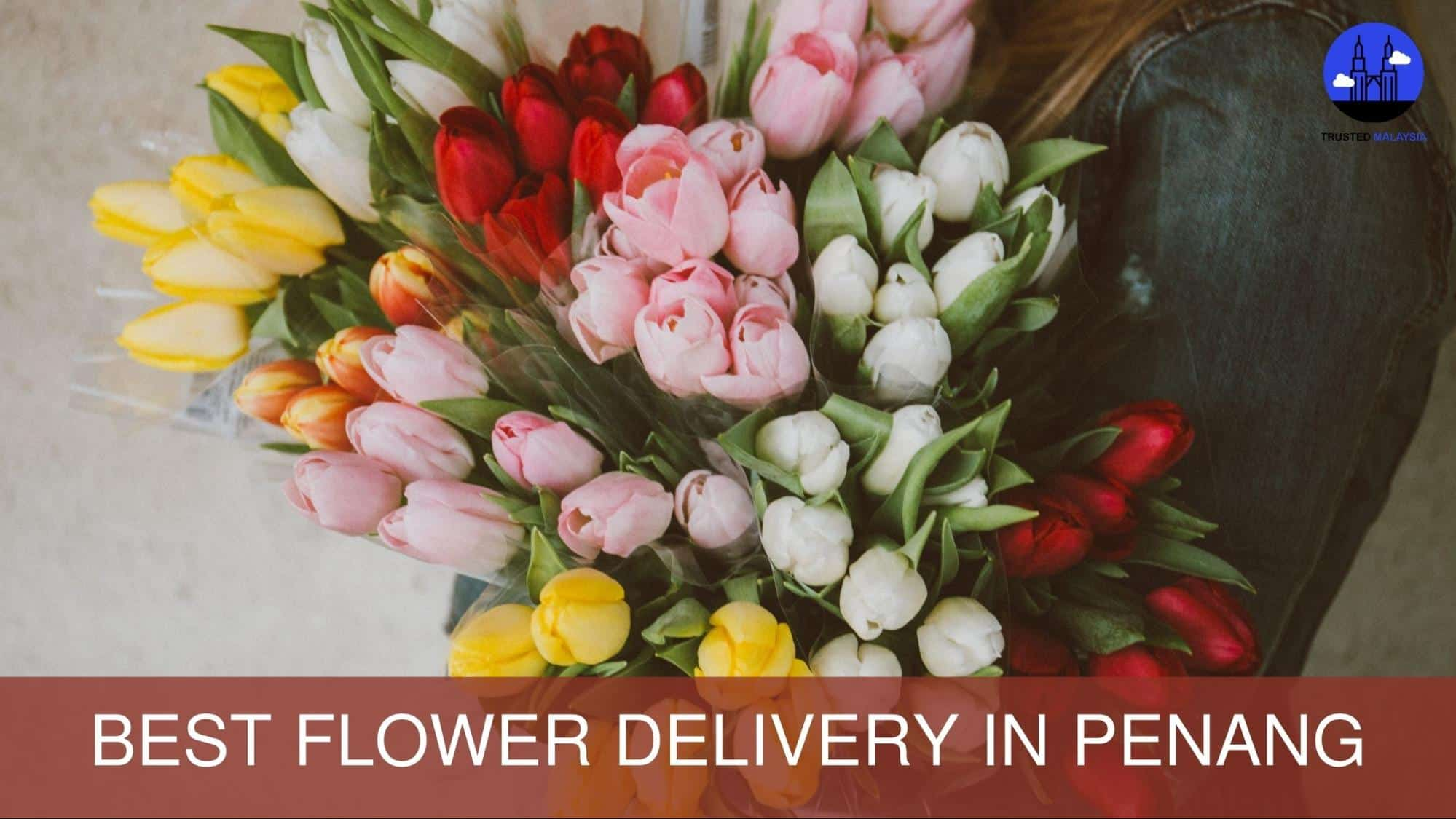 Bet Flower Delivery in Penang