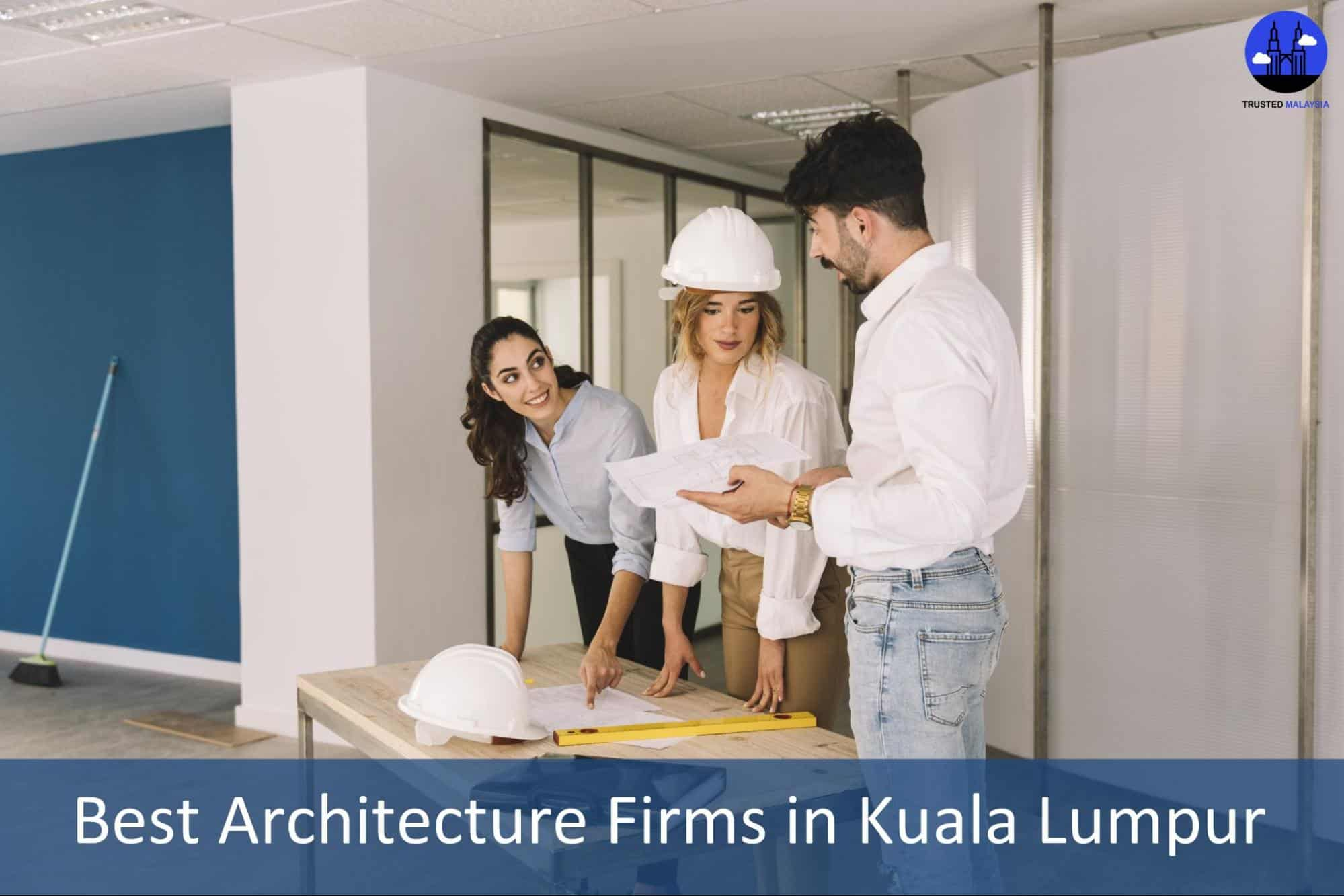 Best Architecture Firms in Kuala Lumpur